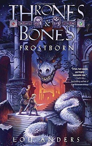 9780385387781: Frostborn (Thrones and Bones)