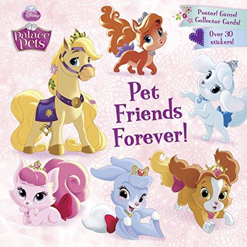 9780385387866: Pet Friends Forever! (Disney Princess: Palace Pets)