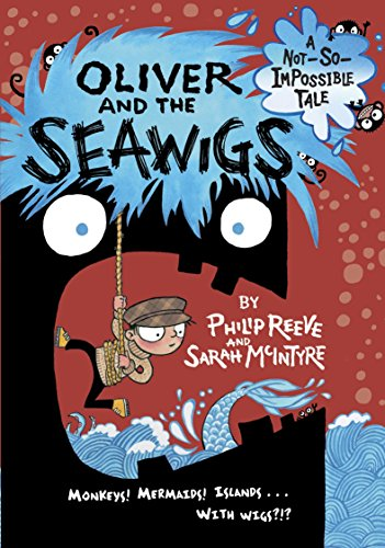 9780385387880: Oliver and the Seawigs (A Not-So-Impossible Tale)
