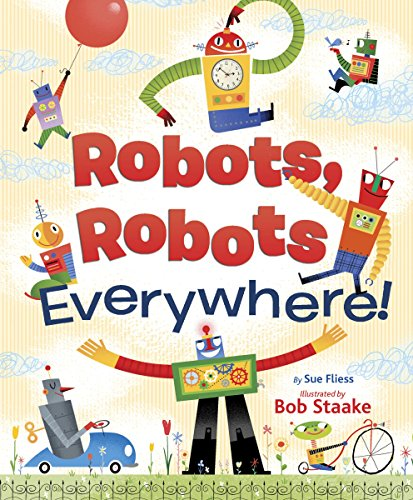 9780385389242: ROBOTS, ROBOTS EVERY