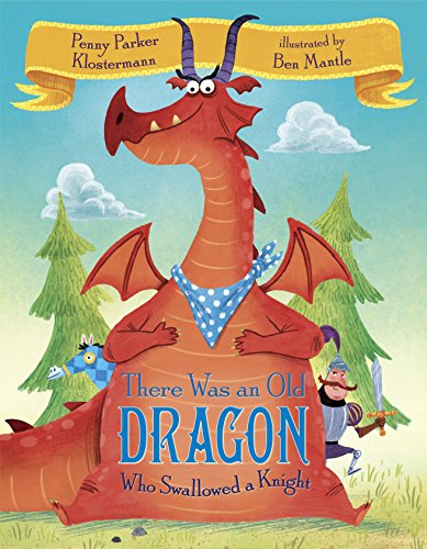 9780385390804: There Was an Old Dragon Who Swallowed a Knight