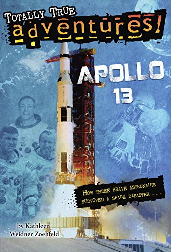 Apollo 13 (Totally True Adventures) (A Stepping Stone Book(TM)): Zoehfeld, Kathleen Weidner
