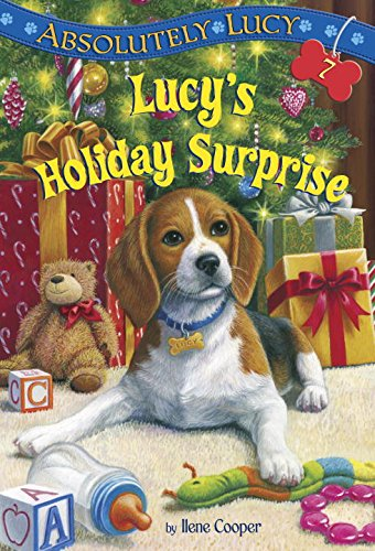 Absolutely Lucy #7: Lucy's Holiday Surprise (Stepping Stone Book(tm)): Cooper, Ilene