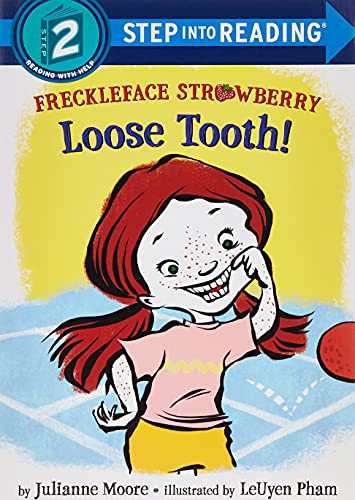 9780385391979: Freckleface Strawberry: Loose Tooth! (Step into Reading)
