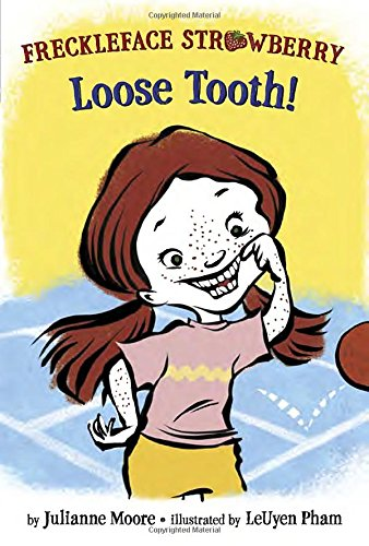 9780385391986: Freckleface Strawberry: Loose Tooth! (Freckleface Strawberry: Step into Reading, Step 2)