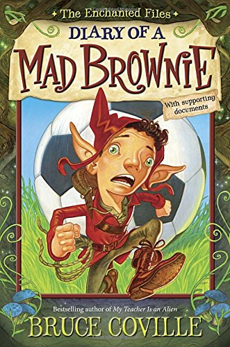 9780385392471: The Enchanted Files: Diary of a Mad Brownie