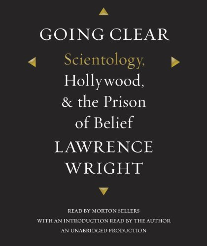 9780385393041: Going Clear: Scientology, Hollywood, and the Prison of Belief