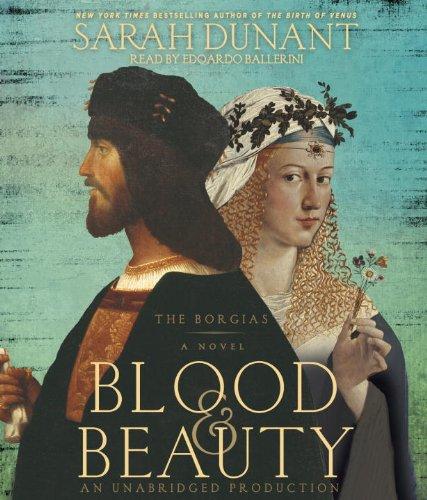 9780385393409: Blood & Beauty: The Borgias; A Novel
