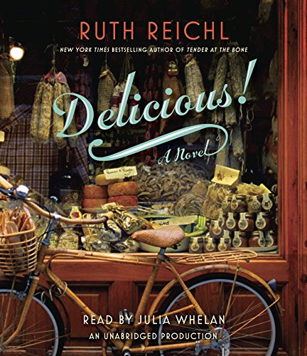 Delicious! (Compact Disc): Ruth Reichl