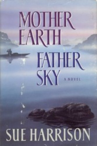 9780385400190: Mother Earth Father Sky
