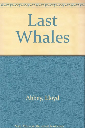 9780385400275: THE LAST WHALES.