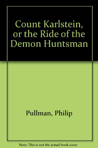 9780385400480: Count Karlstein, or the Ride of the Demon Huntsman