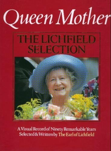 Queen Mother: The Lichfield Selection: Lichfield, Patrick