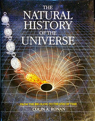 9780385401050: The Natural History of the Universe