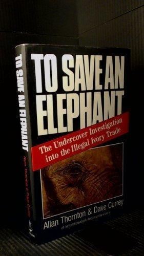 To Save an Elephant: ALLAN THORNTON, DAVE