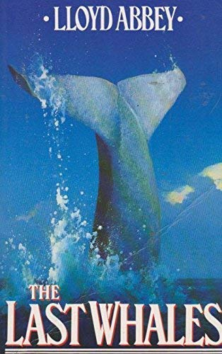 9780385401159: The Last Whales