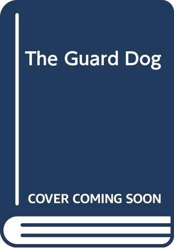 9780385401579: The Guard Dog