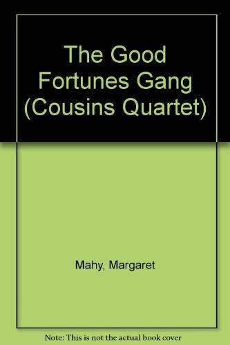 9780385401661: The Good Fortunes Gang (Cousins Quartet)