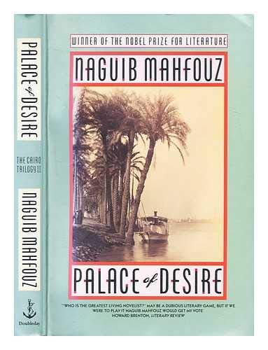 9780385402088: Palace of Desire (The Cairo Trilogy)