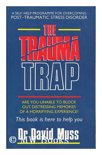 The Trauma Trap: Muss, David