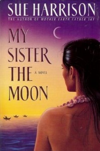 9780385402583: My Sister the Moon