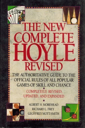The New Complete Hoyle, Revised Edition (0385402708) by Albert H. Morehead; etc.