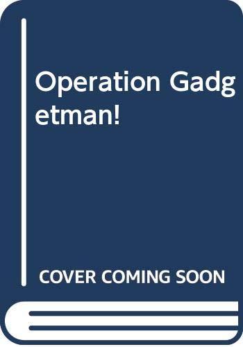 9780385403375: Operation Gadgetman!
