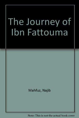 9780385403610: The Journey of Ibn Fattouma