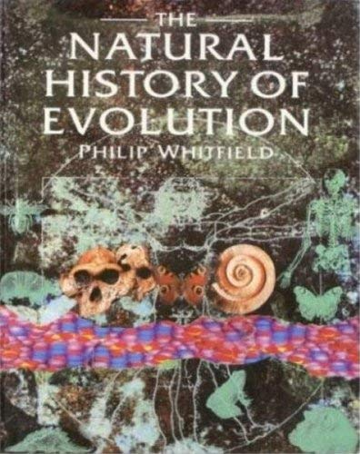 The Natural History of Evolution (0385403887) by Whitfield, Dr. Philip