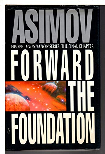 9780385404563: Forward the Foundation