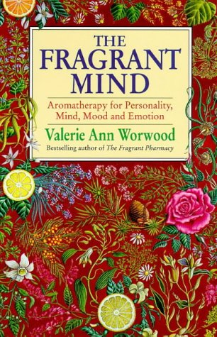 9780385405362: The Fragrant Mind: Aromatherapy for Emotional and Mental Well-being