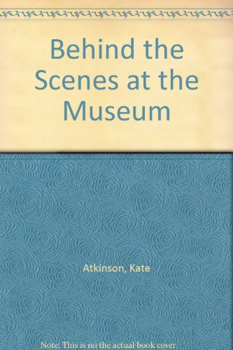 9780385406079: Behind the Scenes at the Museum
