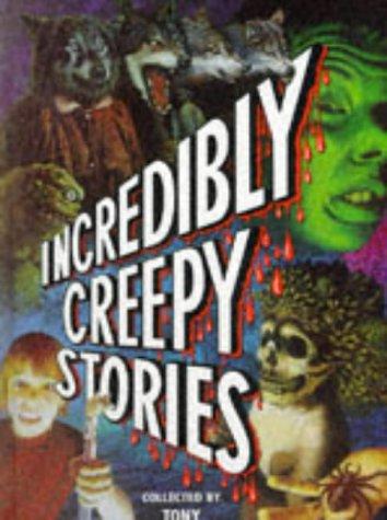 9780385406765: Incredibly Creepy Stories