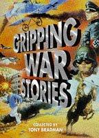 9780385408370: Gripping War Stories