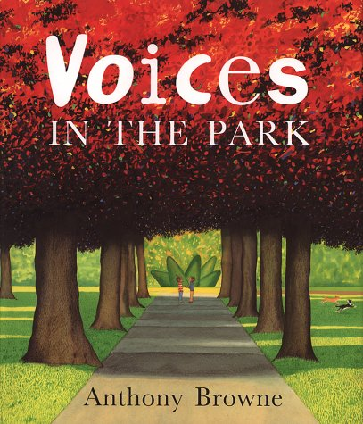 Voices in the Park (0385408587) by Anthony Browne