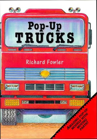 Pop-up Trucks (9780385408622) by Richard Fowler