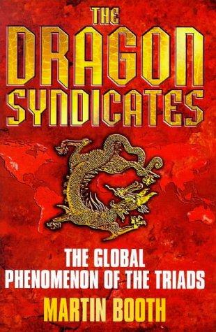 9780385409148: The Dragon Syndicates