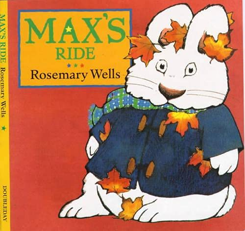 Max's Ride (0385409338) by Wells, Rosemary