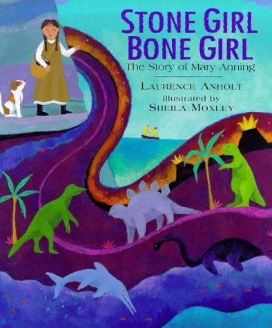 Stone Girl, Bone Girl: Laurence Anholt