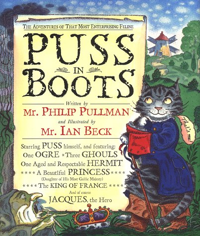 Puss in Boots : The Adventures of: Pullman, Philip