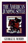 9780385410823: The American Jumping Style (Doubleday Equestrian Library)