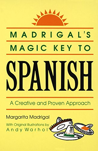 9780385410953: Madrigal's Magic Key to Spanish: A Creative and Proven Approach