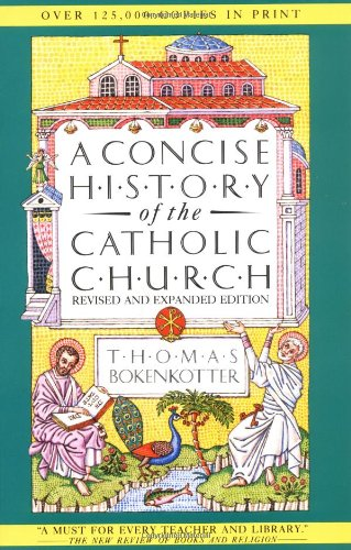 9780385411479: A Concise History of the Catholic Church, Revised and Expanded Edition