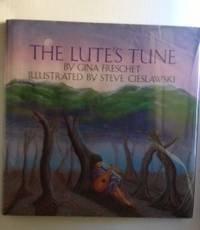 Lute's Tune, The: Gina Freschet