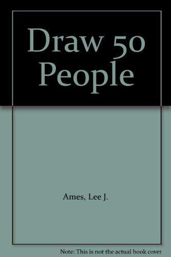9780385411936: Draw 50 People