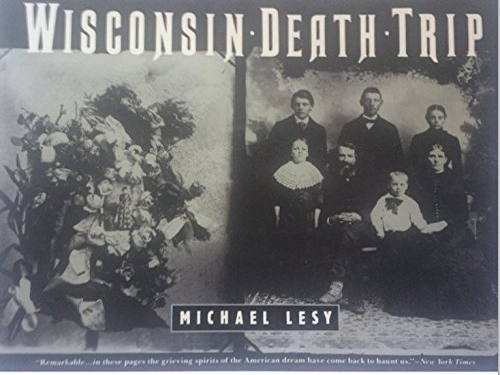9780385412155: Wisconsin Death Trip