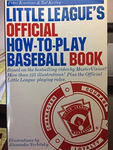 9780385412278: Little League's Official How-to-Play Baseball Book