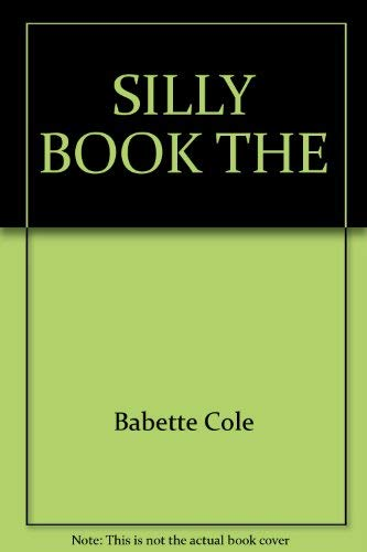 9780385412384: SILLY BOOK THE