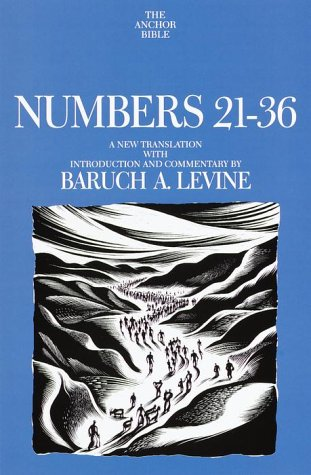 9780385412568: Numbers 21-36 : a new translation with introduction and commentary (Anchor Yale Bible)