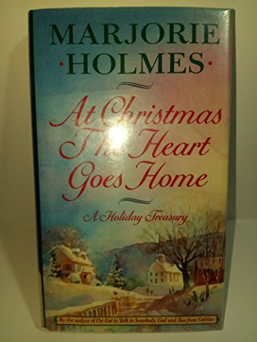 9780385412926: At Christmas the Heart Goes Home: A Holiday Treasury
